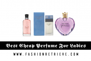 Best Cheap Perfume For Ladies